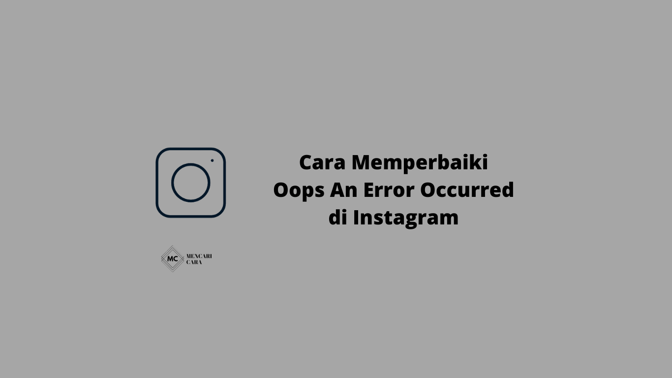 cara memperbaiki oops an error occurred